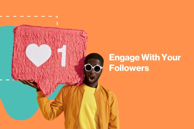 Engage With Your Followers